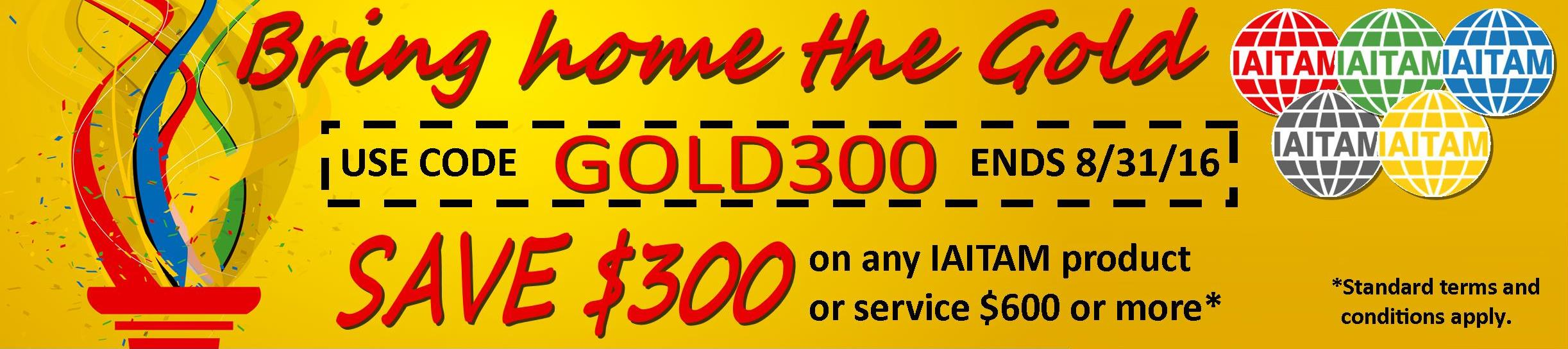 GOLD300 ends 8/31/2016