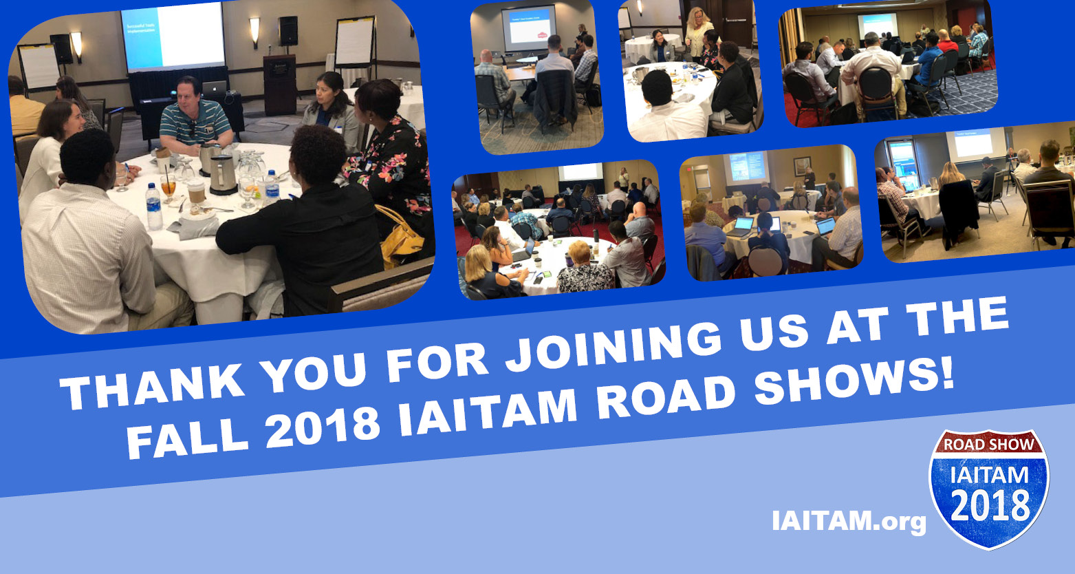 Fall 2018 IAITAM Road Shows