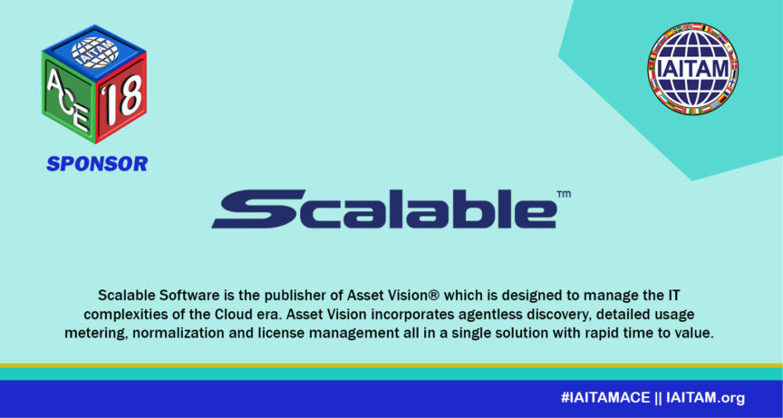 Thank you Scalable, Sponsor at the IAITAM ACE