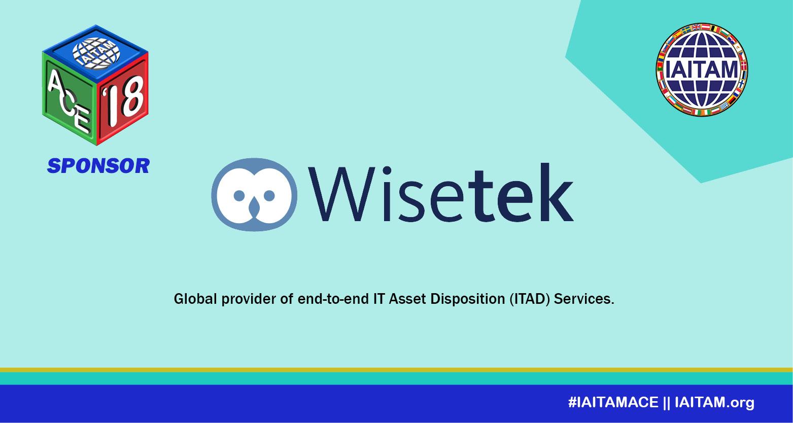 Thank you Wisetek, Sponsor at the IAITAM ACE!