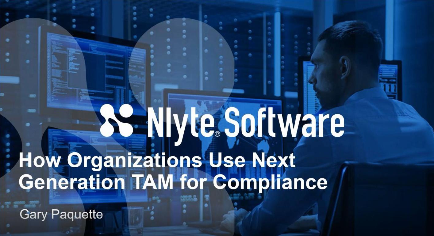 Nlyte: How Organizations Use Next Generation Technology Asset