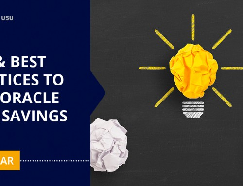 Tips and Best Practices to Find Oracle Cost Savings