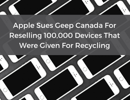 Apple Sues Geep Canada For Reselling 100,000 Devices That Were Given For Recycling